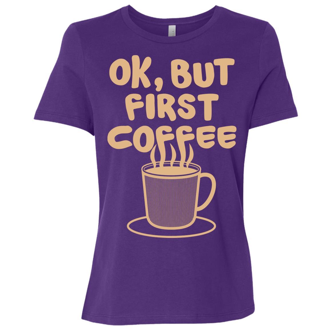 Coffee Ok, But First Coffee Breakfast Women Short Sleeve T-Shirt