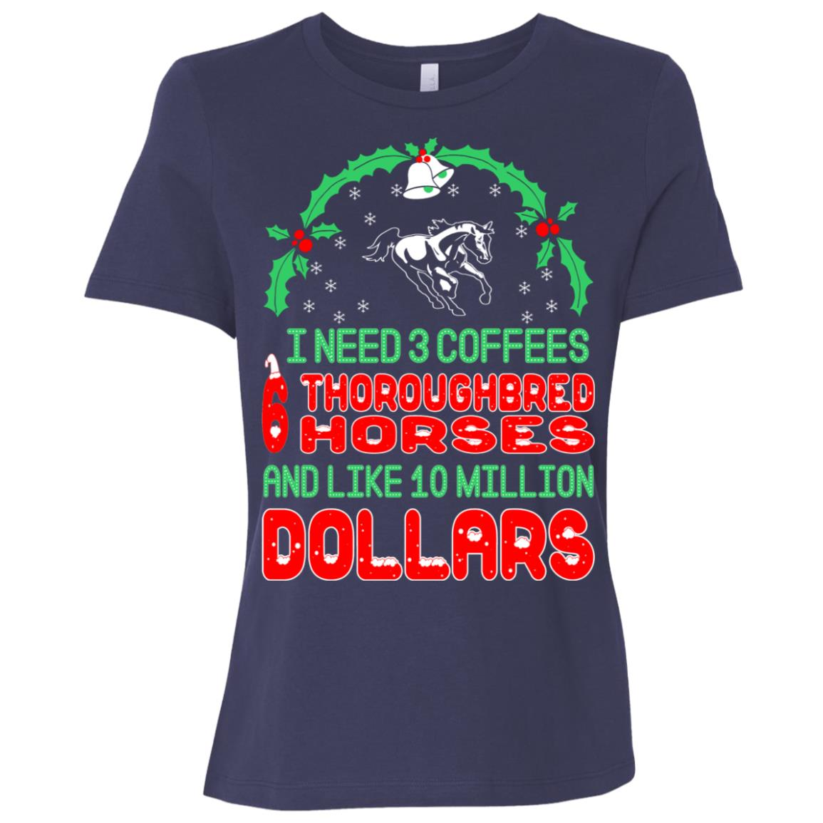 Need 3 Coffees 6 Thoroughbreds Christmas Ugly Sweater Women Short Sleeve T-Shirt