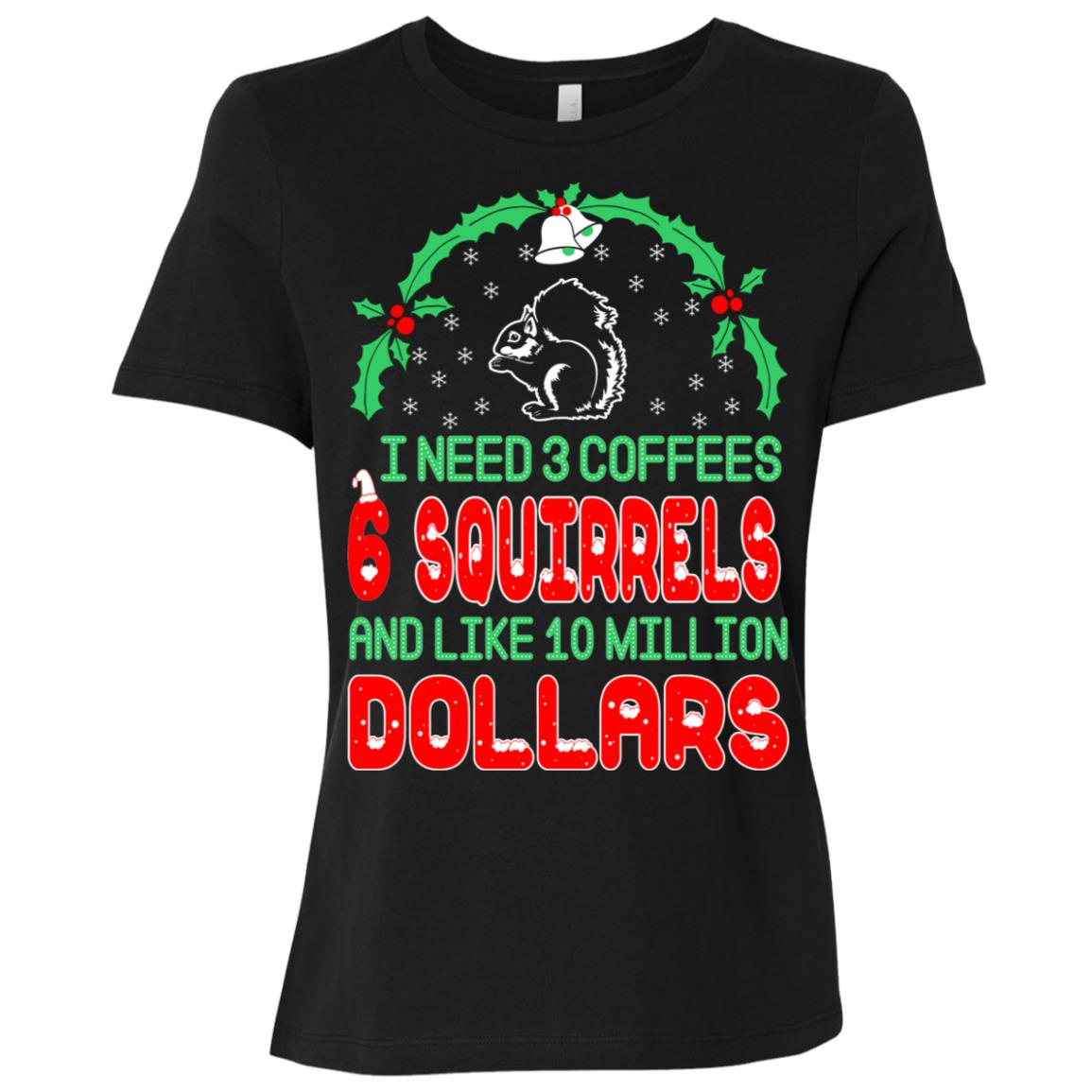 Need 3 Coffees 6 Squirrels Christmas Ugly Sweater-1 Women Short Sleeve T-Shirt
