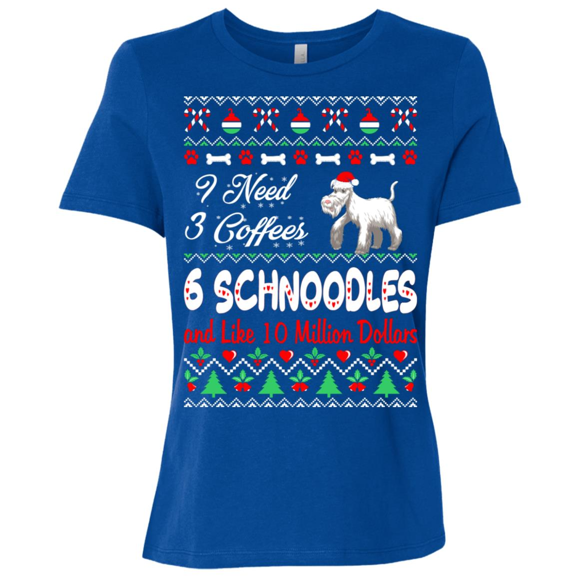 Need 3 Coffees 6 Schnoodles Christmas Ugly Sweater Women Short Sleeve T-Shirt