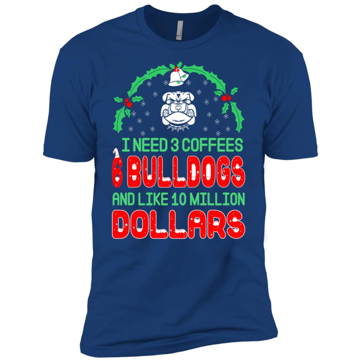 Need 3 Coffees 6 Bulldogs Christmas Ugly Sweater Men Short Sleeve T-Shirt