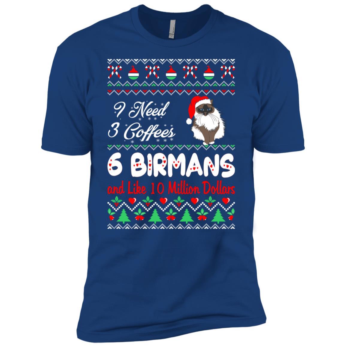 Need 3 Coffees 6 Birmans Christmas Ugly Sweater Men Short Sleeve T-Shirt