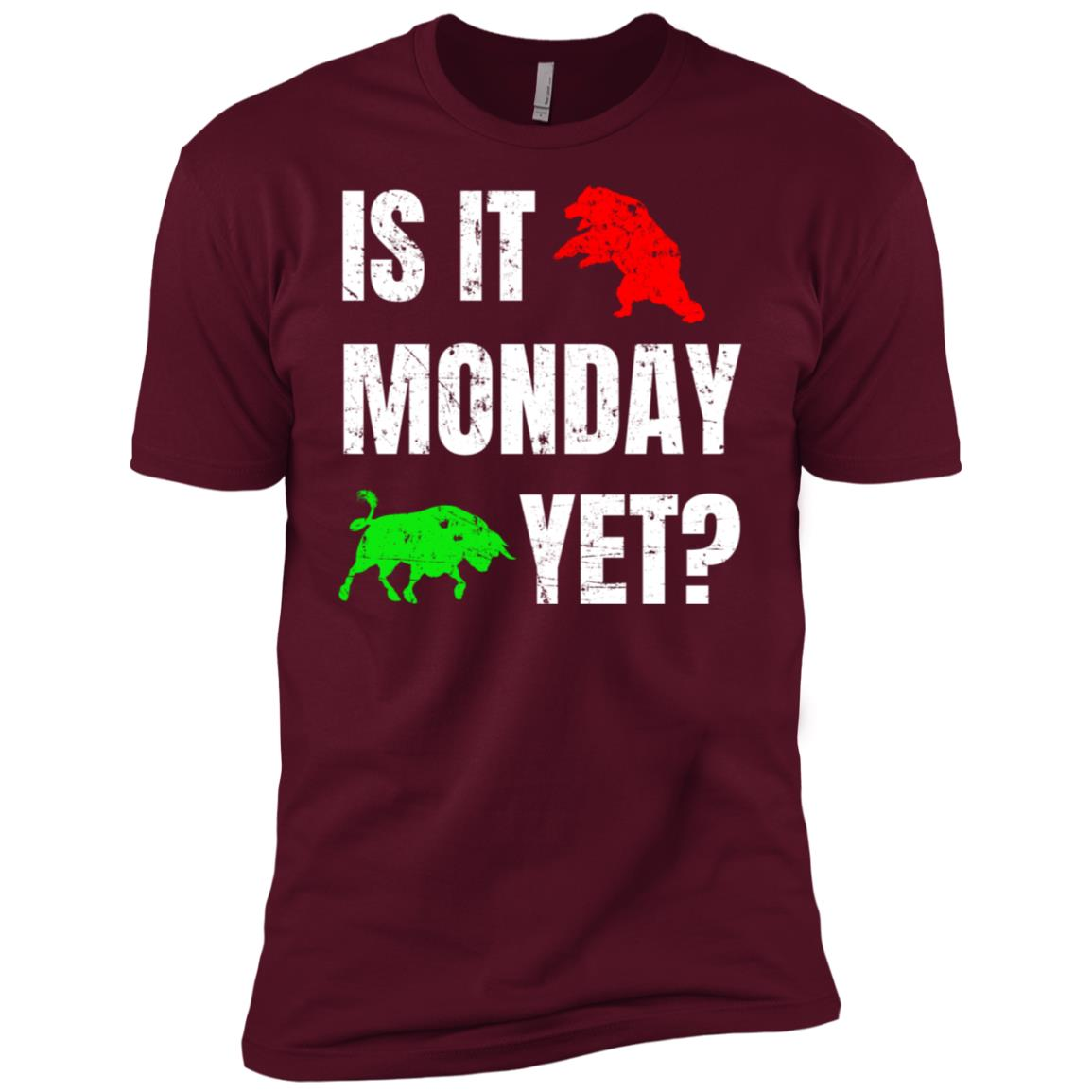 Is It Monday Yet Bear And Bull Market Tee Men Short Sleeve T-Shirt