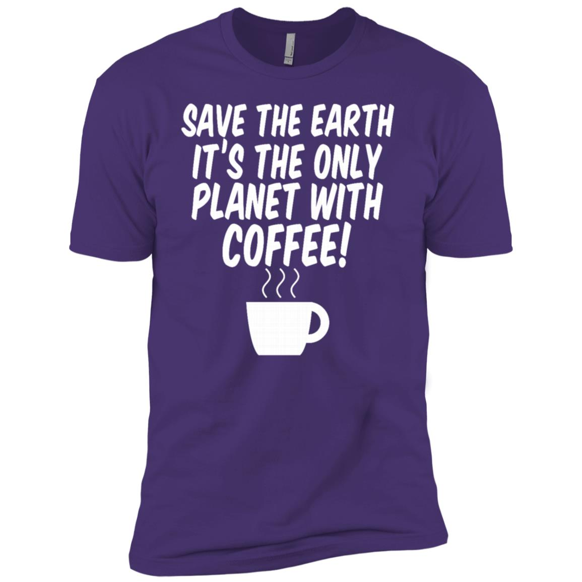 Save The Earth The Only Planet With Coffee Funny Gift Men Short Sleeve T-Shirt
