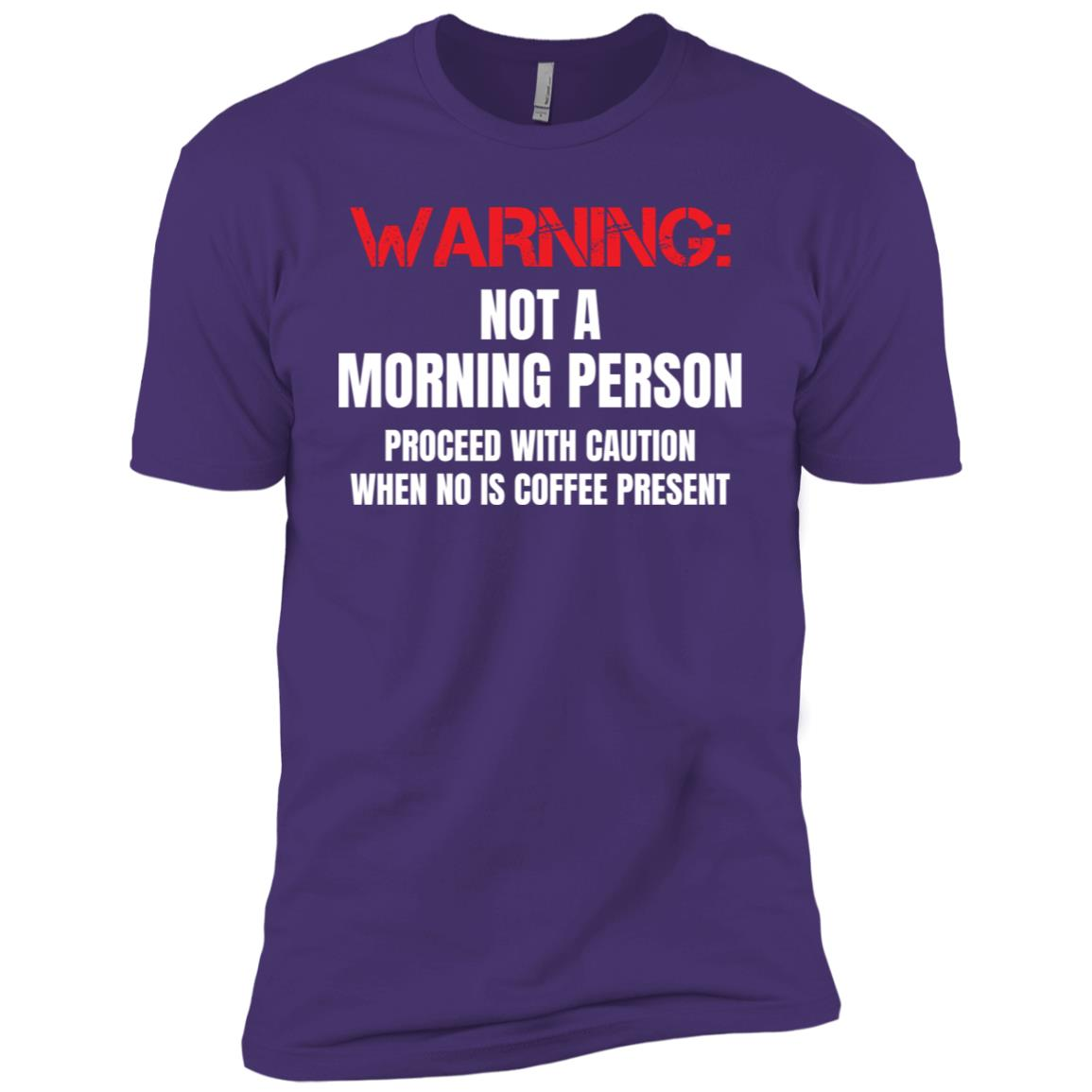 Not a Morning Person Caution Coffee Lover Men Short Sleeve T-Shirt