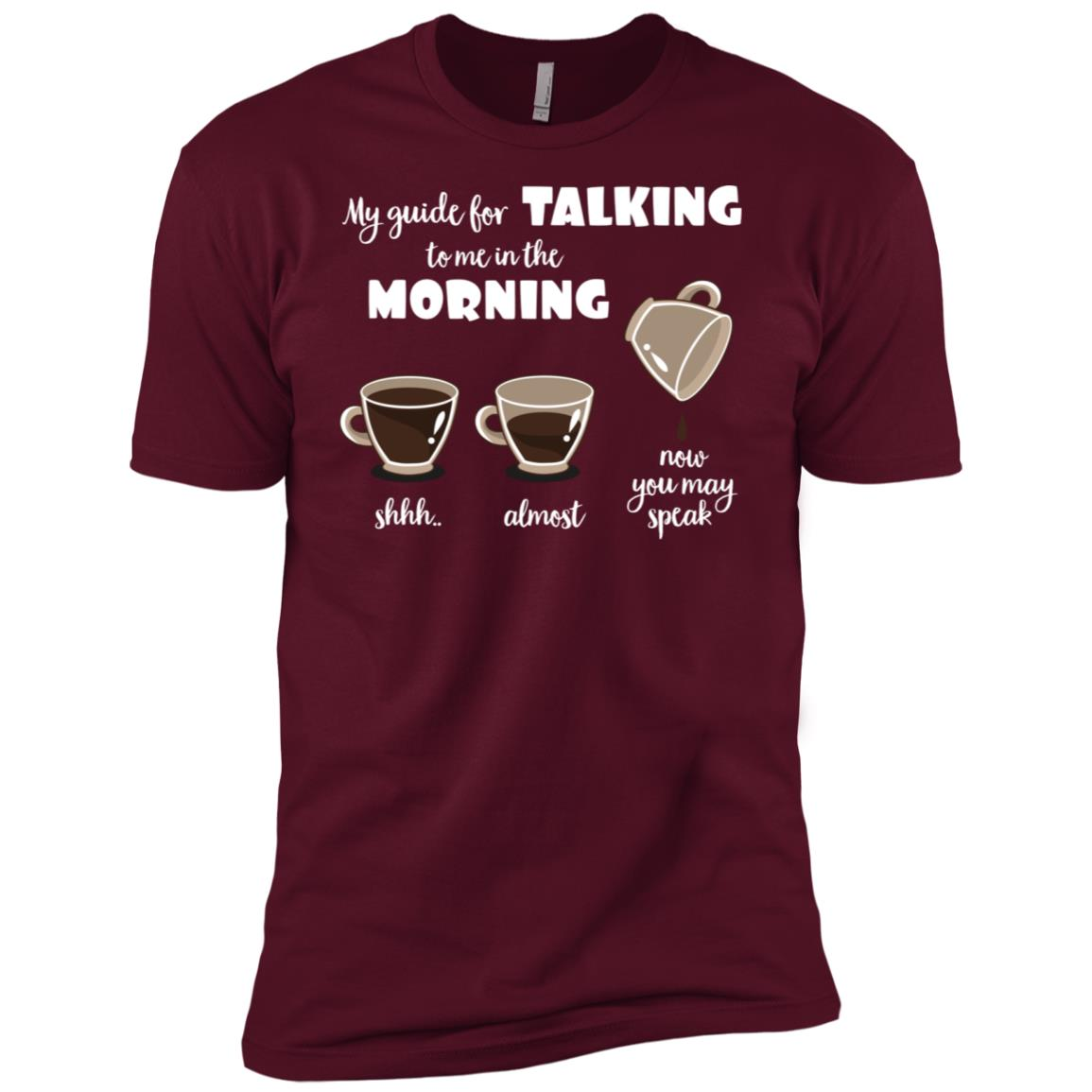 I Need Coffee Before You Speak To Me Not Until I Am Finished Men Short Sleeve T-Shirt