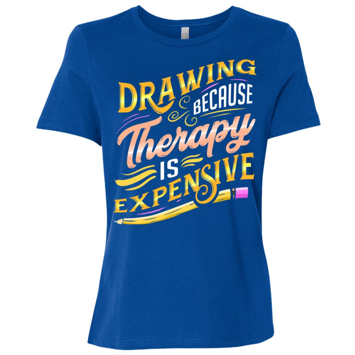 Artist Drawing Because Therapy Is Expensive Women Short Sleeve T-Shirt