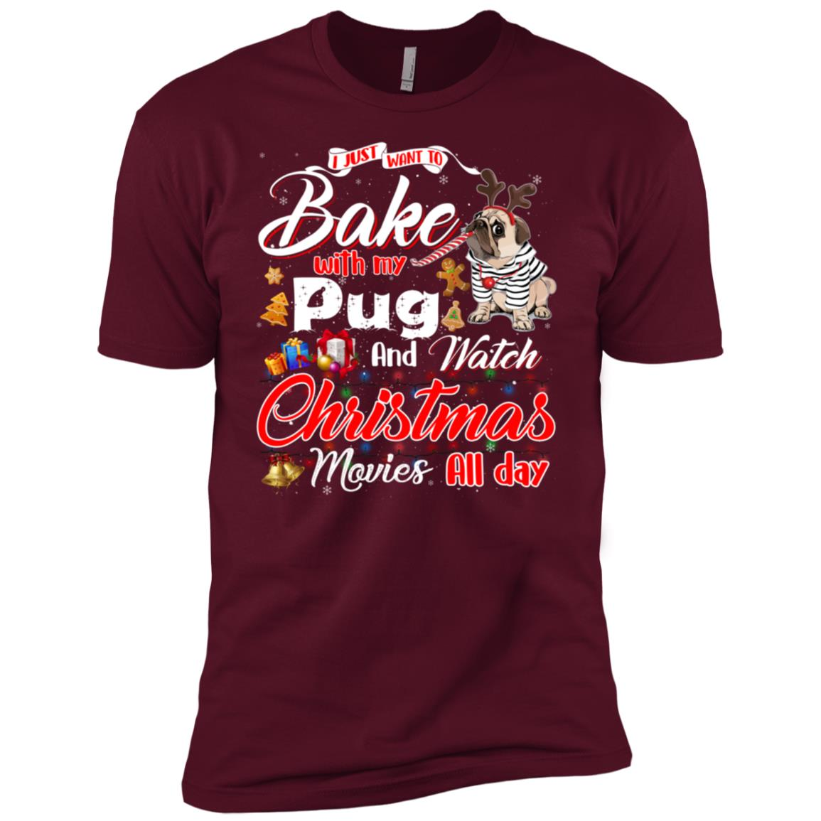 Bake Stuff with Pug And Watch Christmas Movies Men Short Sleeve T-Shirt