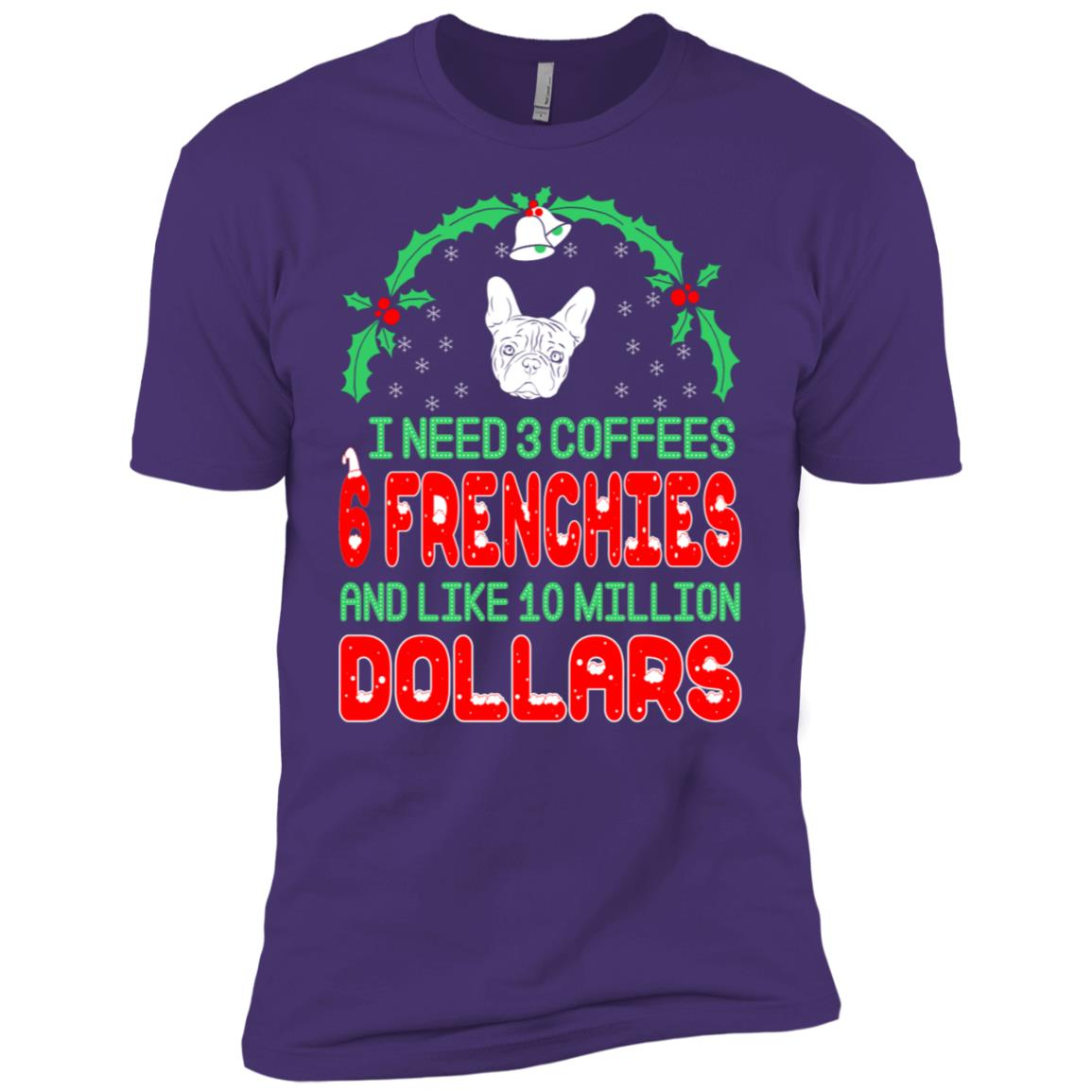 Need 3 Coffees 6 Frenchies Christmas Ugly Sweater Men Short Sleeve T-Shirt