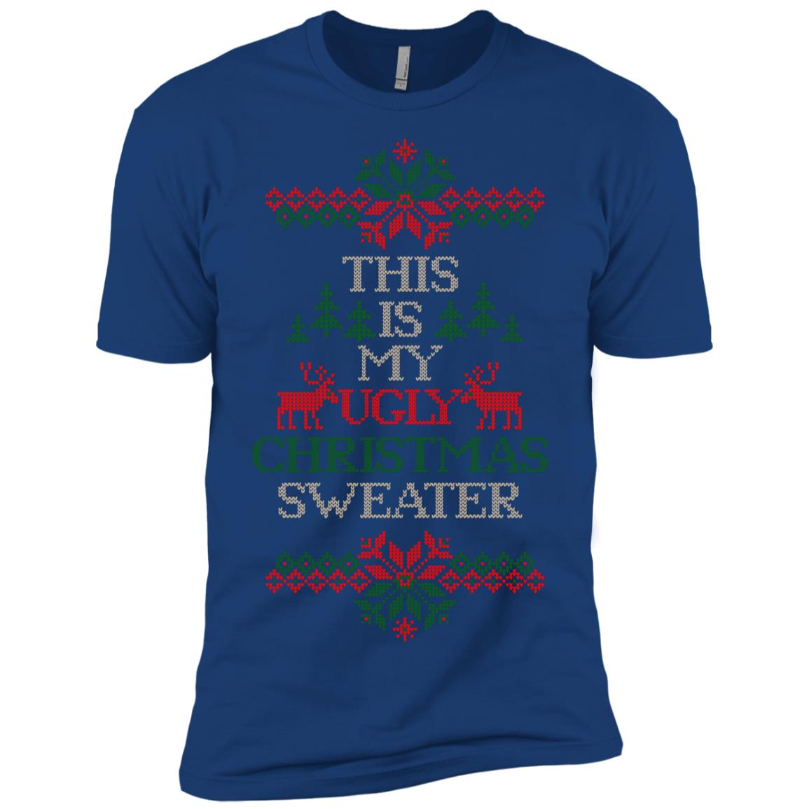 This Is My Ugly Christmas Sweater Festive Decorattion-1 Men Short Sleeve T-Shirt