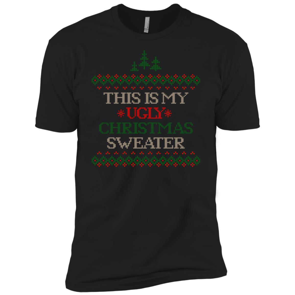 This Is My Ugly Christmas Sweater Festive Decorattion Men Short Sleeve T-Shirt
