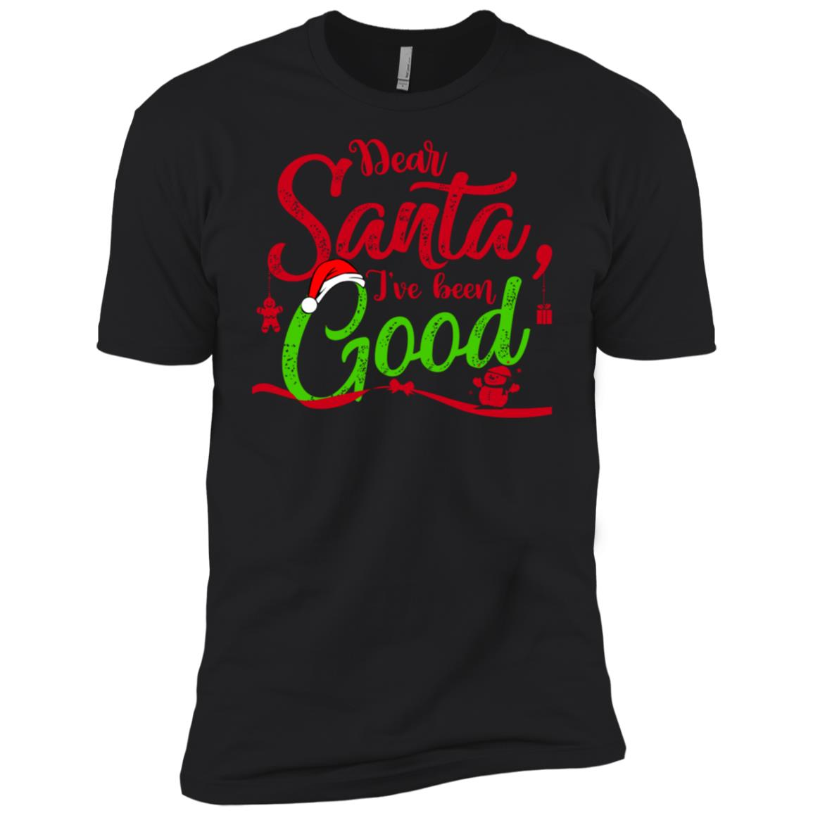 Dear Santa I've Been Good Xmas-1 Men Short Sleeve T-Shirt