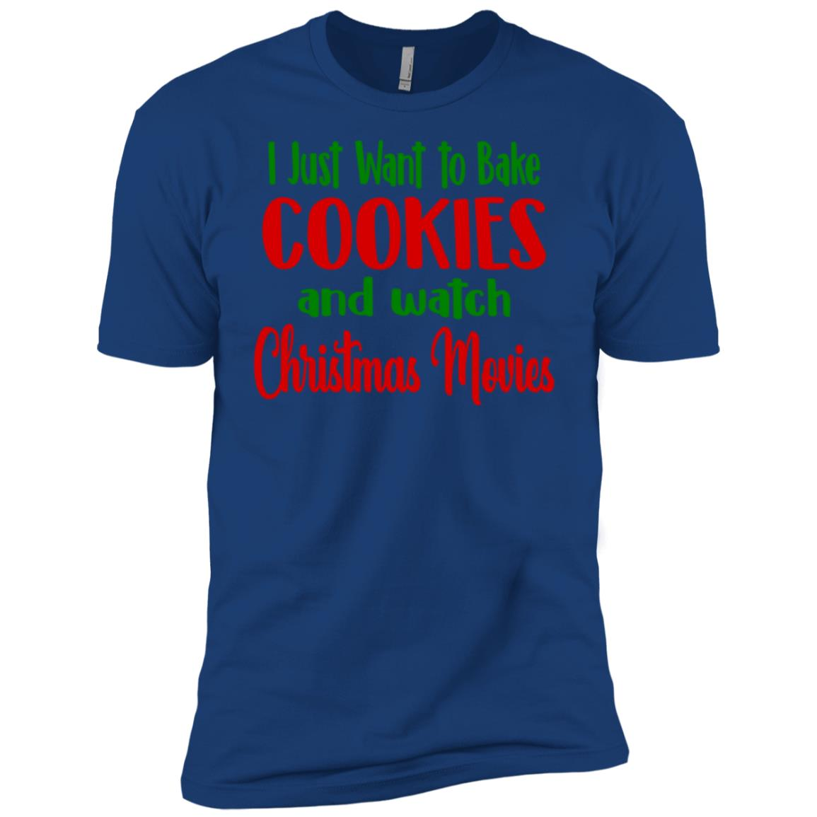 I Just Want to Bake Cookies and Watch Christmas Movies Men Short Sleeve T-Shirt