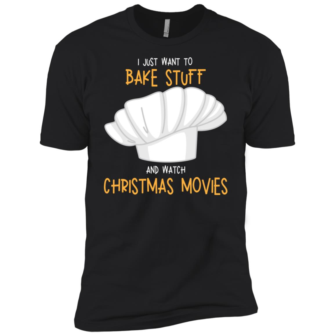 I Just Want to Bake Stuff & Watch Christmas Movies Men Short Sleeve T-Shirt
