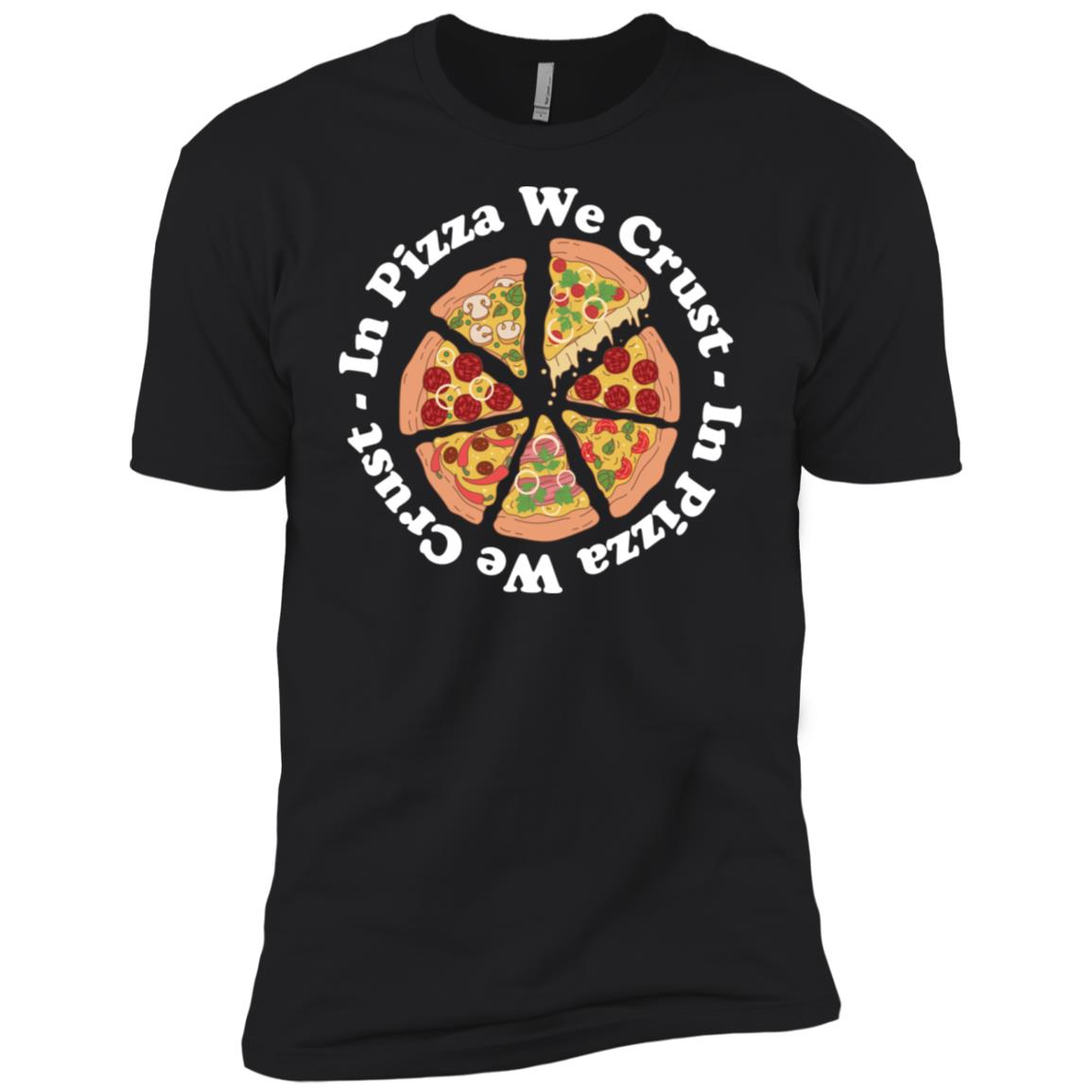In Pizza We Crust Men Short Sleeve T-Shirt