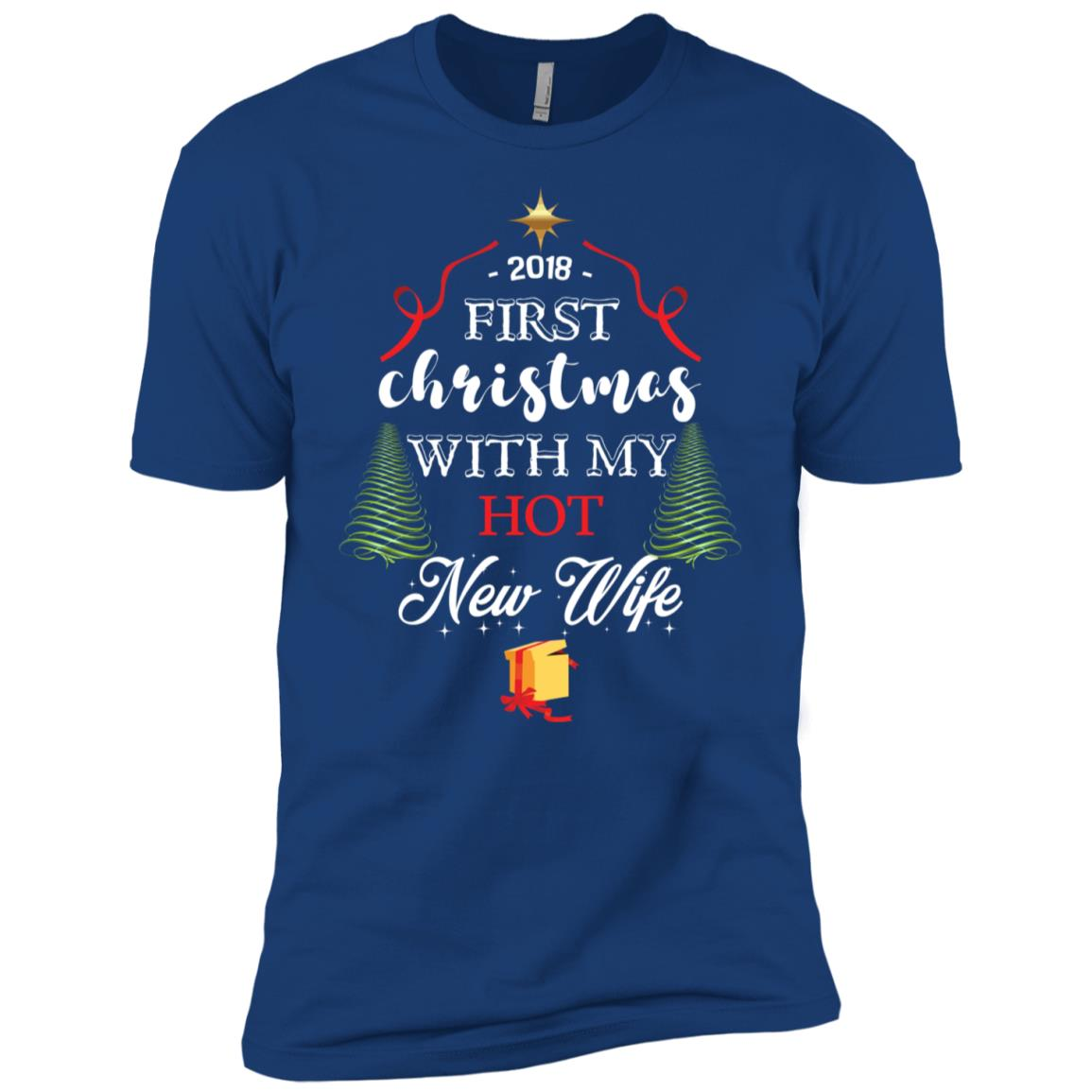First Christmas With My Hot New Wife X-Mas Gift Men Short Sleeve T-Shirt