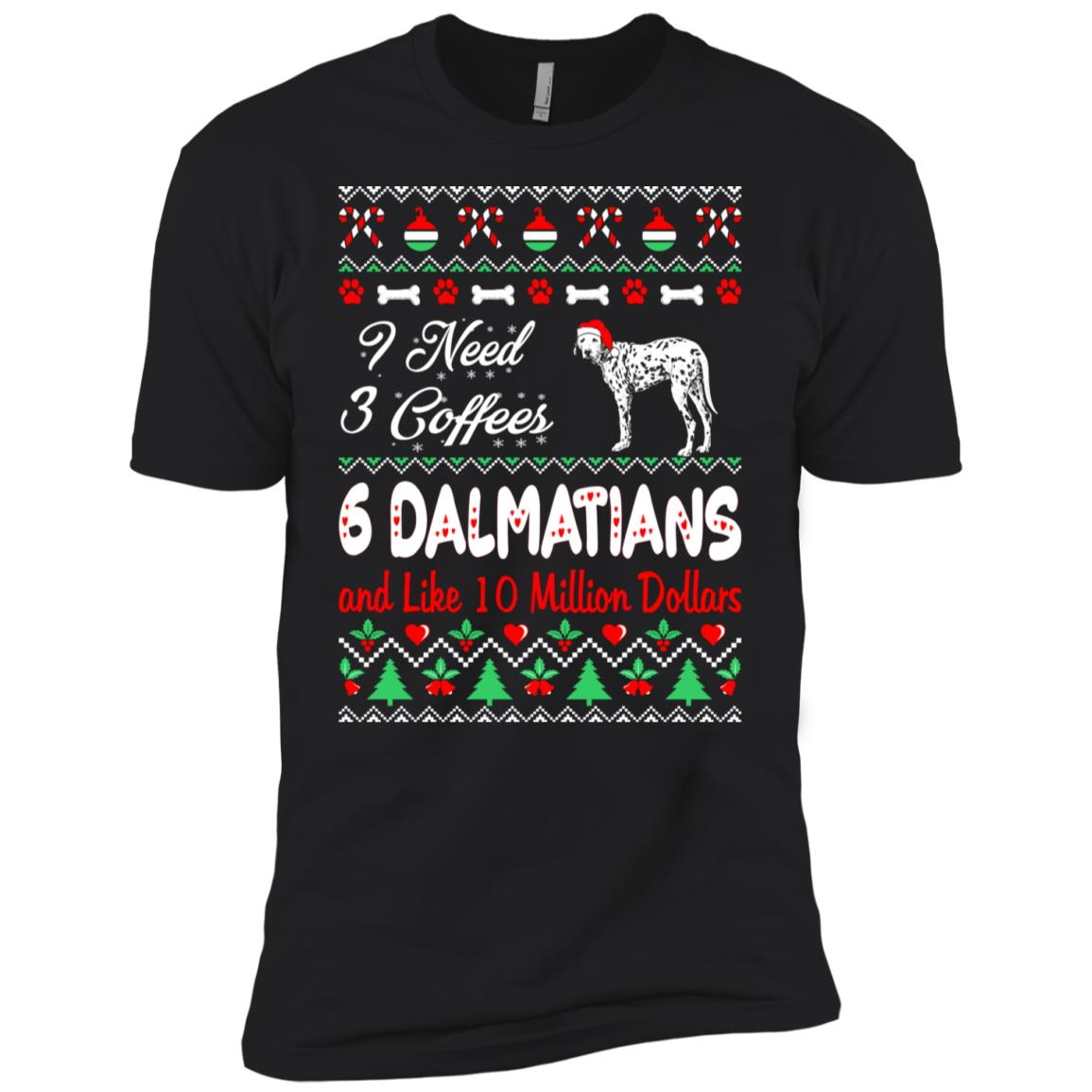 Need 3 Coffees 6 Dalmatians Christmas Ugly Sweater Men Short Sleeve T-Shirt