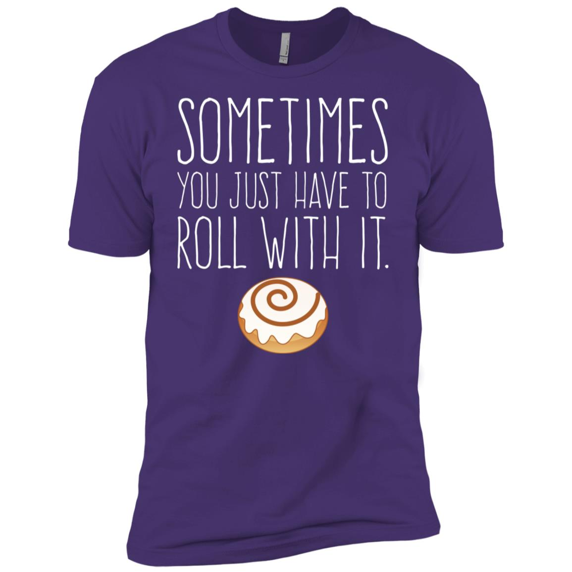 Sometimes You Just Have to Roll Cinnamon Roll Men Short Sleeve T-Shirt