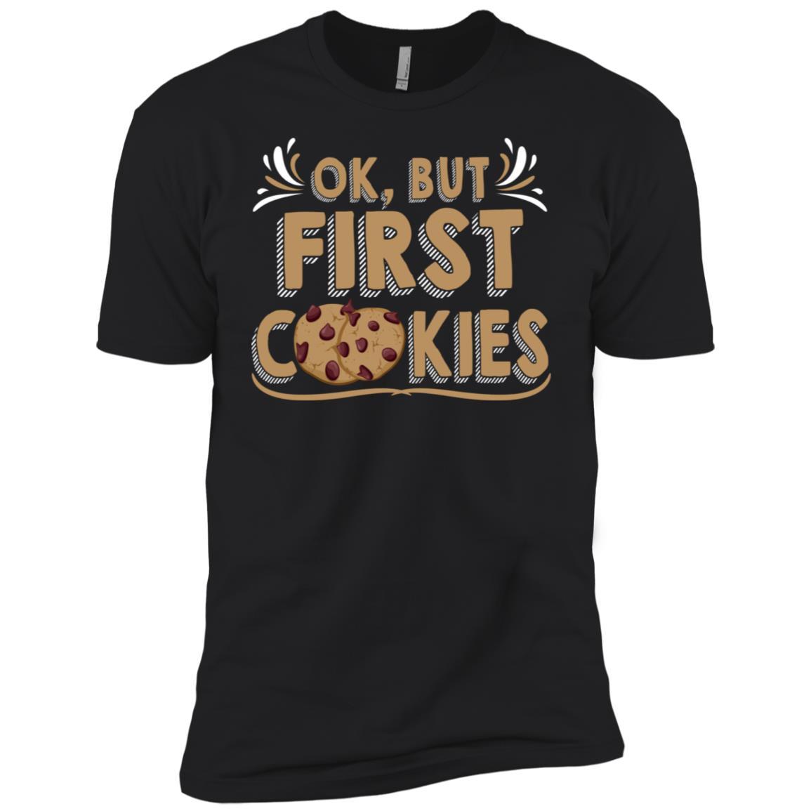 Ok, But First Cookies Sweet Tooth Baking Men Short Sleeve T-Shirt