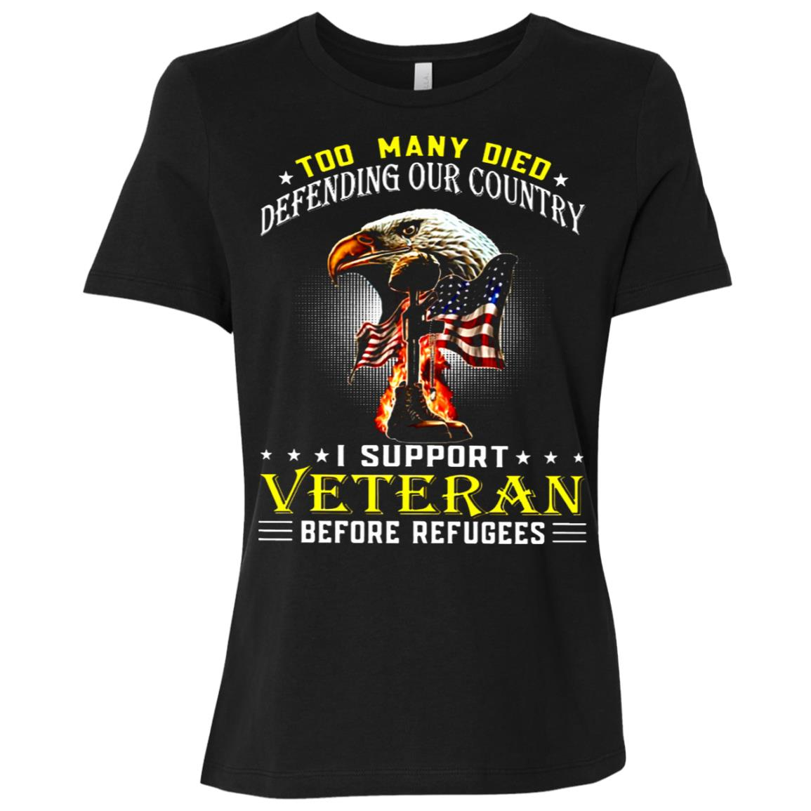 Too Many Died-defending Our Country- i support veteran befor Women Short Sleeve T-Shirt