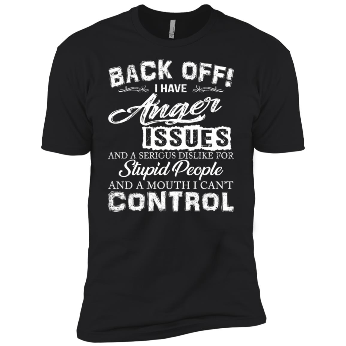 Back off I have Anger Issues and a mouth can't control Men Short Sleeve T-Shirt