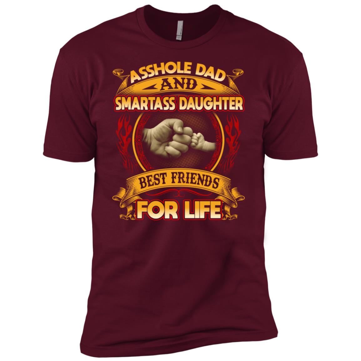 Asshole Dad And Smartass Daughter Best Friend For Life Shir Men Short Sleeve T-Shirt