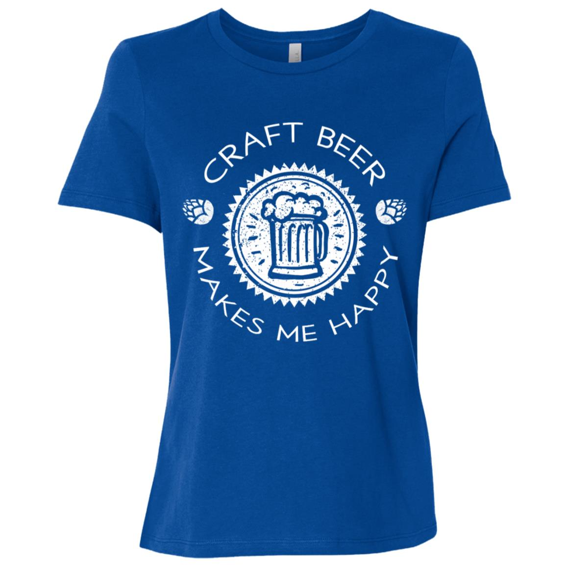 Craft Beer Makes Me Happy Funny Drink Lover Gift Women Short Sleeve T-Shirt