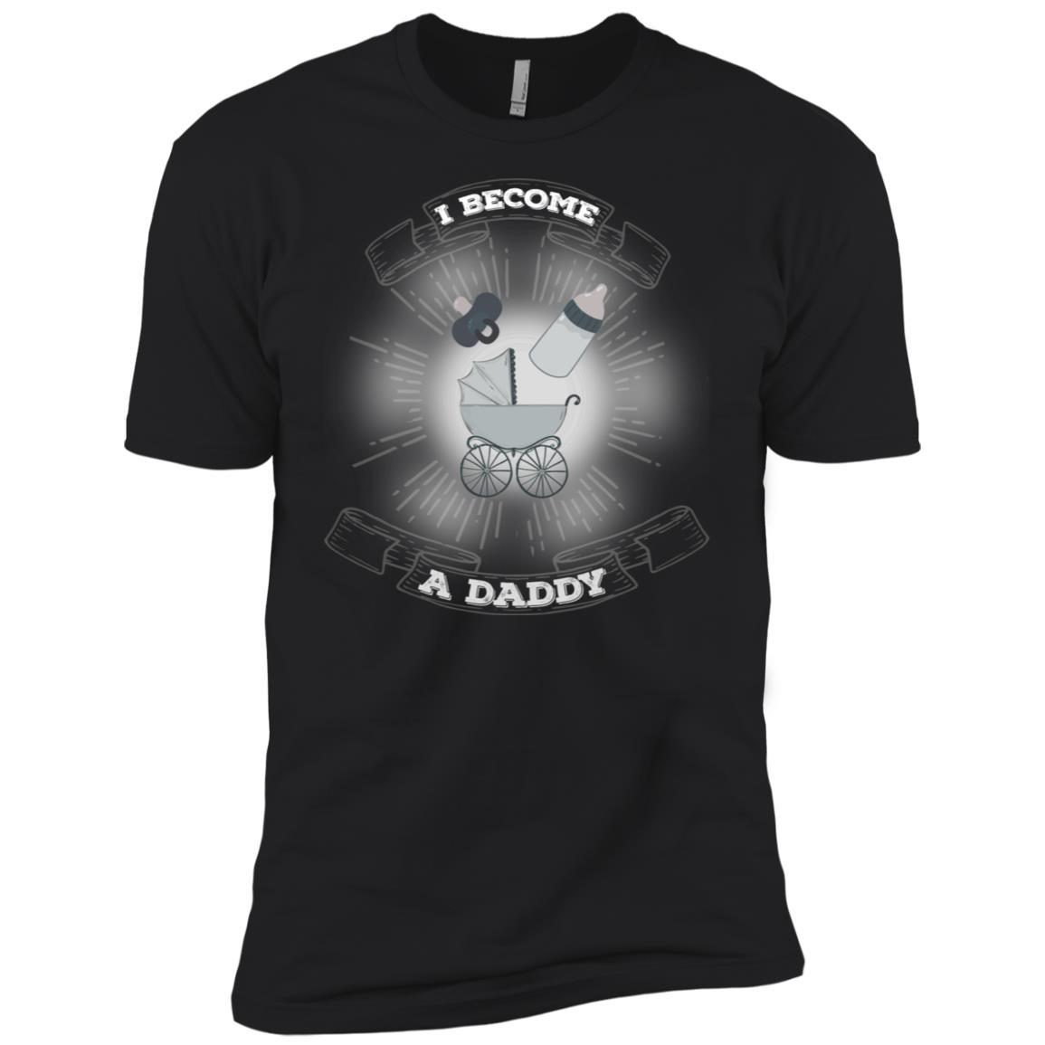 Men's I Become Daddy Father Fatherhood Newborn Men Short Sleeve T-Shirt