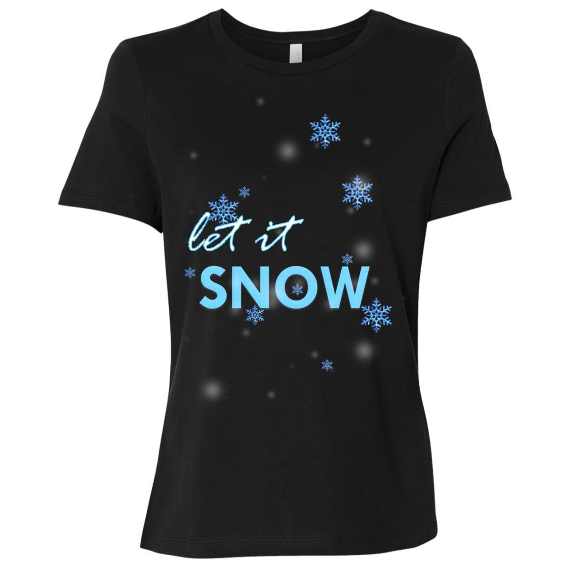 Let it Snow Women Short Sleeve T-Shirt