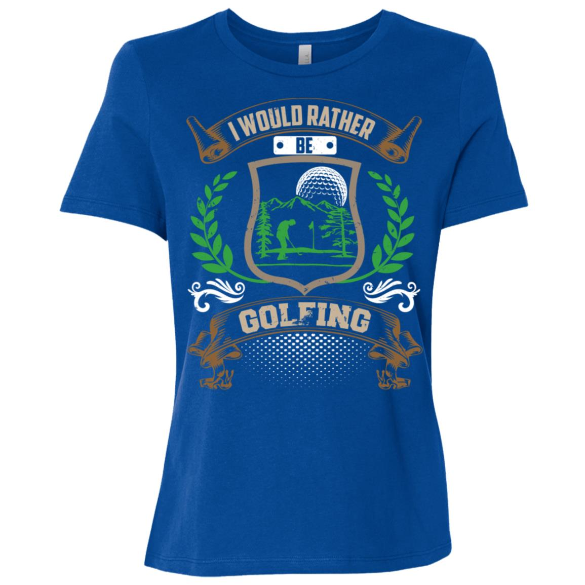 I Would Rather Be Golfing Women Short Sleeve T-Shirt