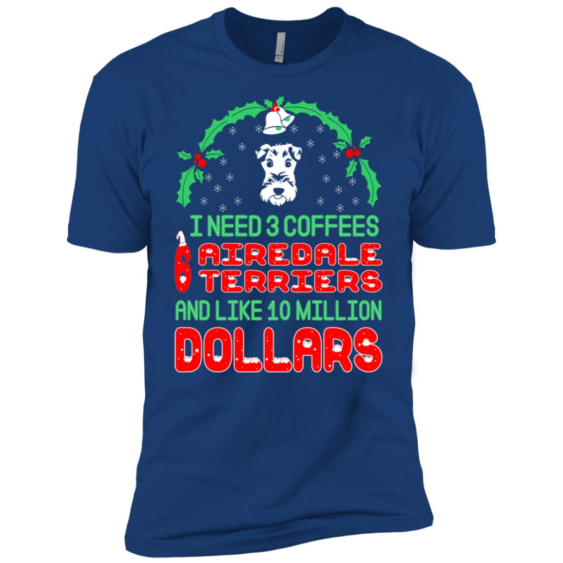 Need 3 Coffees 6 Airedale Terriers Christmas Ugly Sweater Men Short Sleeve T-Shirt