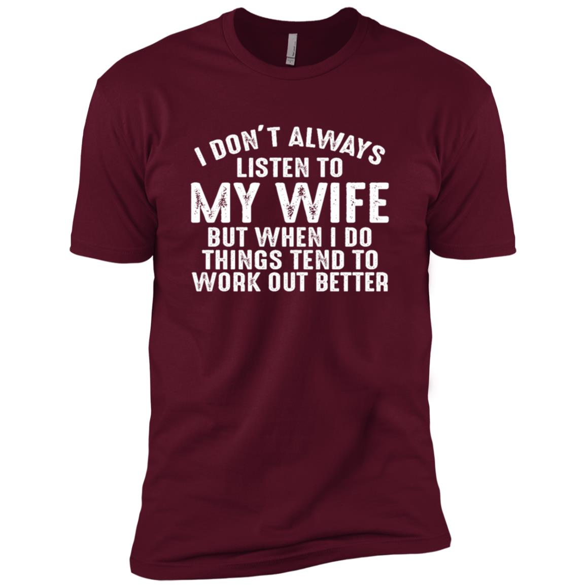I Don't Always Listen to My Wife – Funny Husband Men Short Sleeve T-Shirt