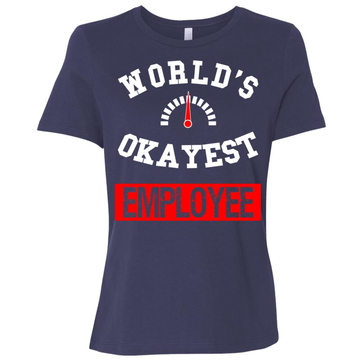 World's Okayest Employee Women Short Sleeve T-Shirt