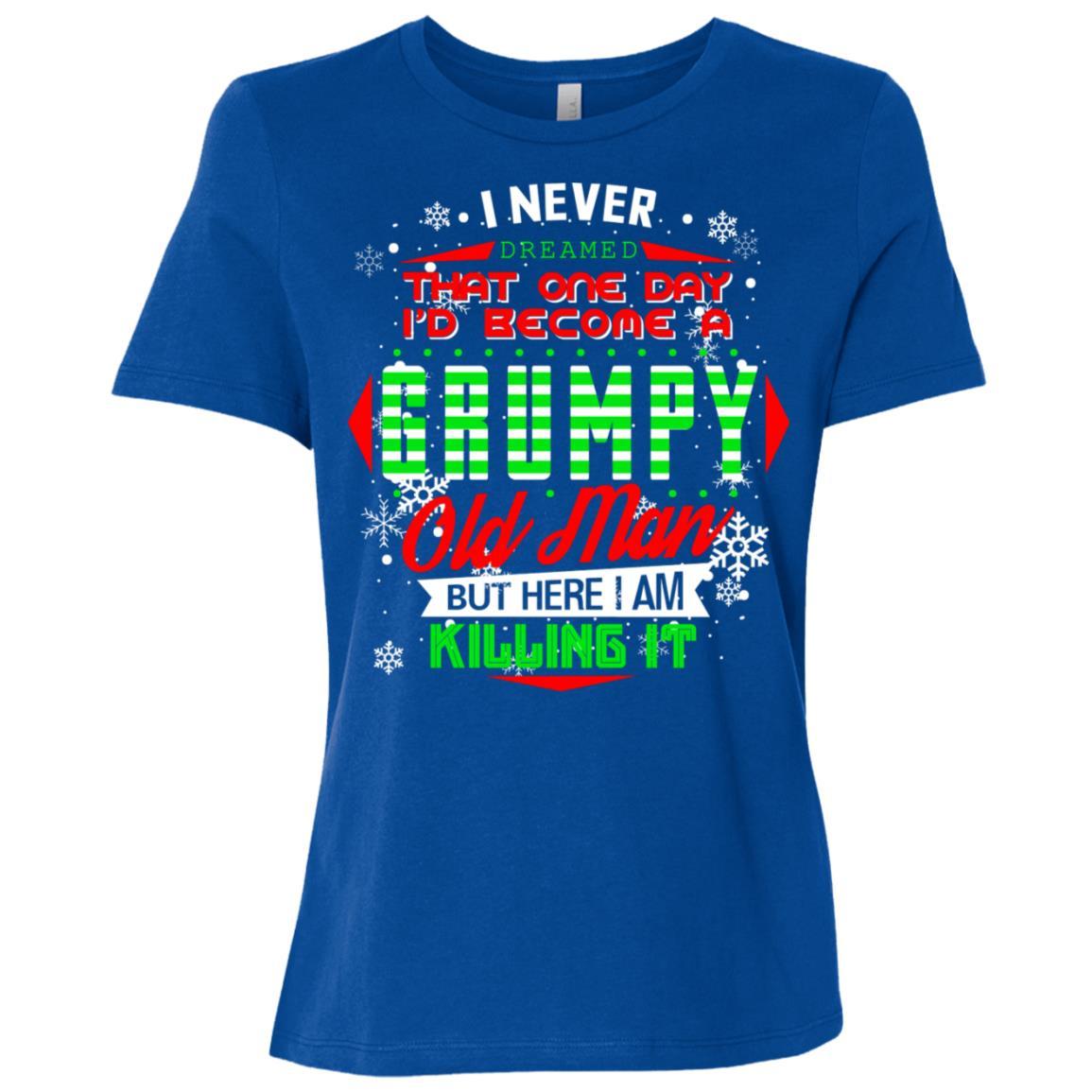 Never Dreamed That I'd Become A Grumpy Old Man Women Short Sleeve T-Shirt
