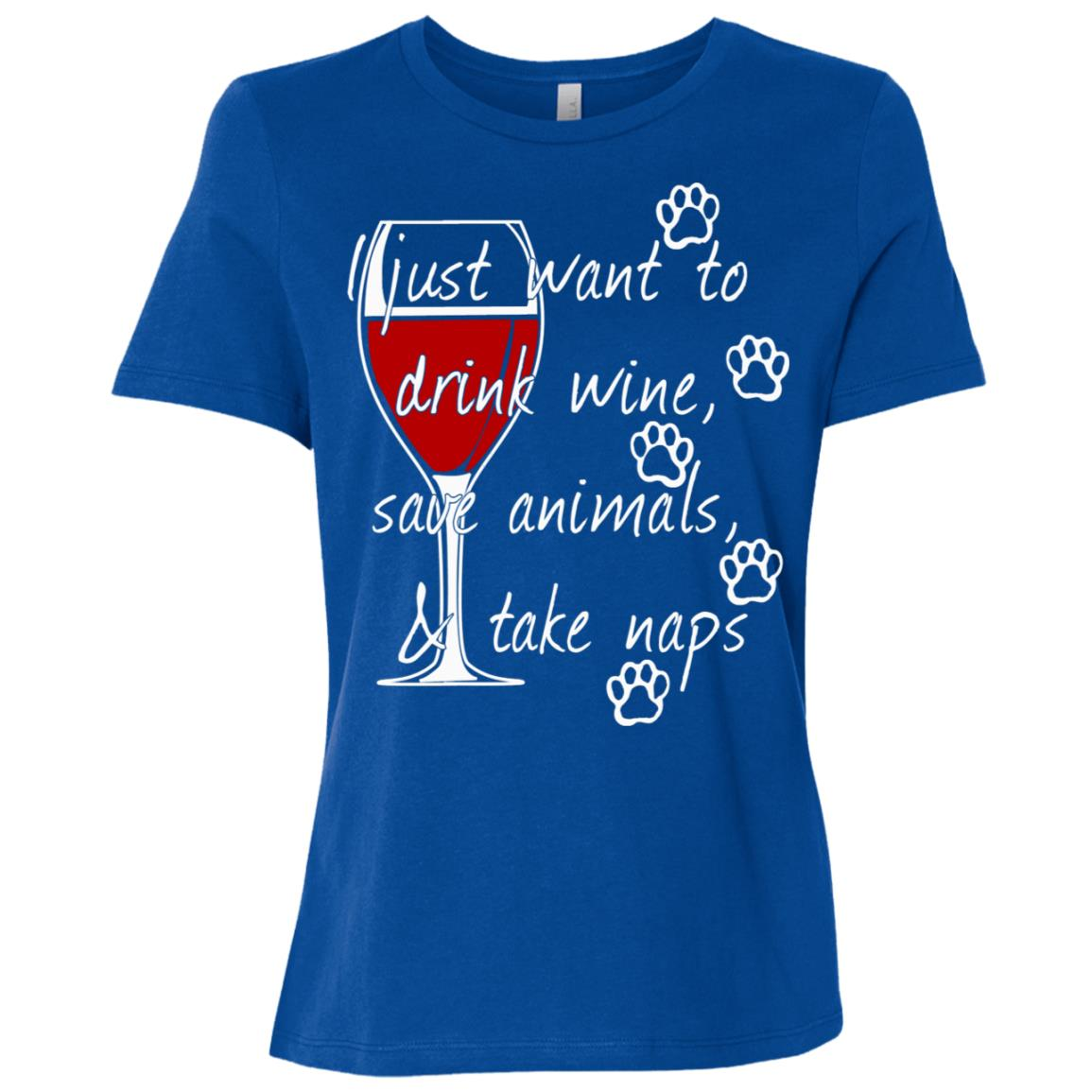 I Just Want To Drink Wine Save Animals -1 Women Short Sleeve T-Shirt
