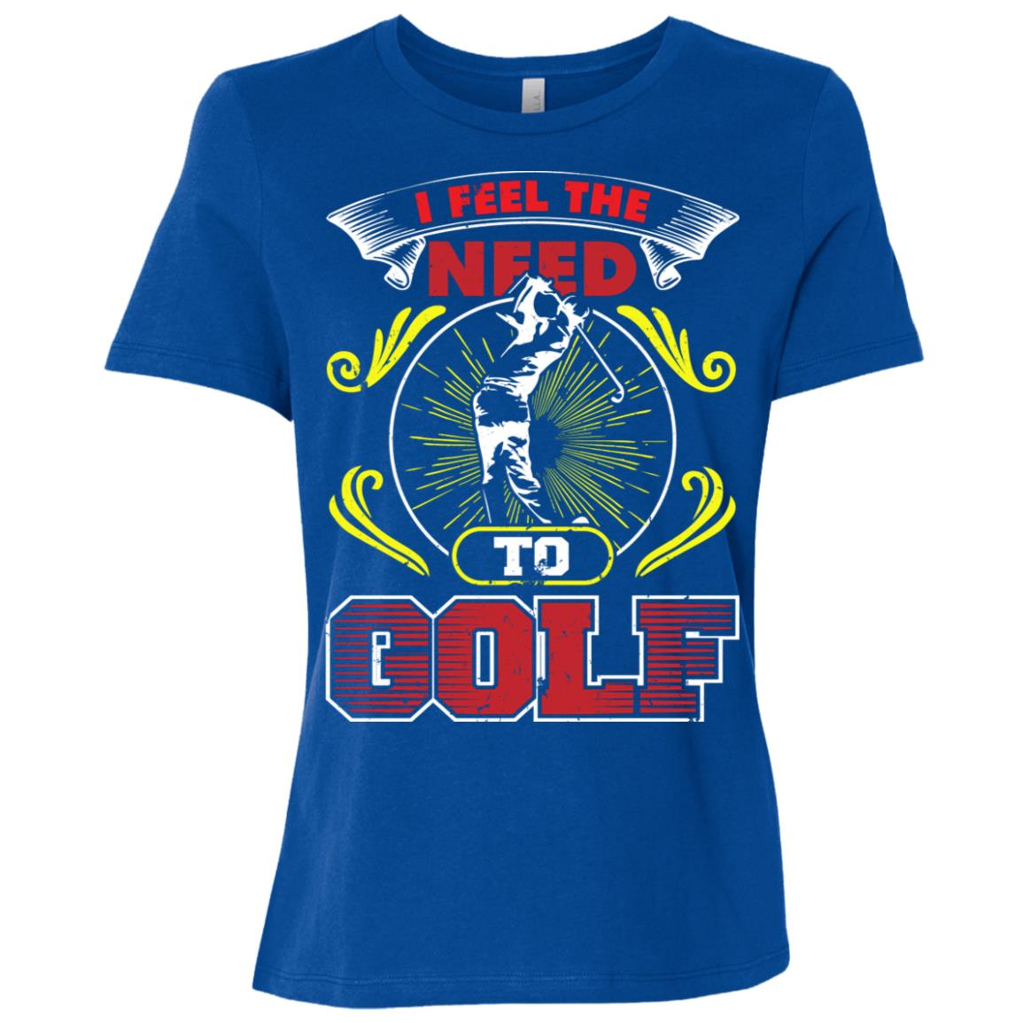 I Feel The Need To Golf Women Short Sleeve T-Shirt