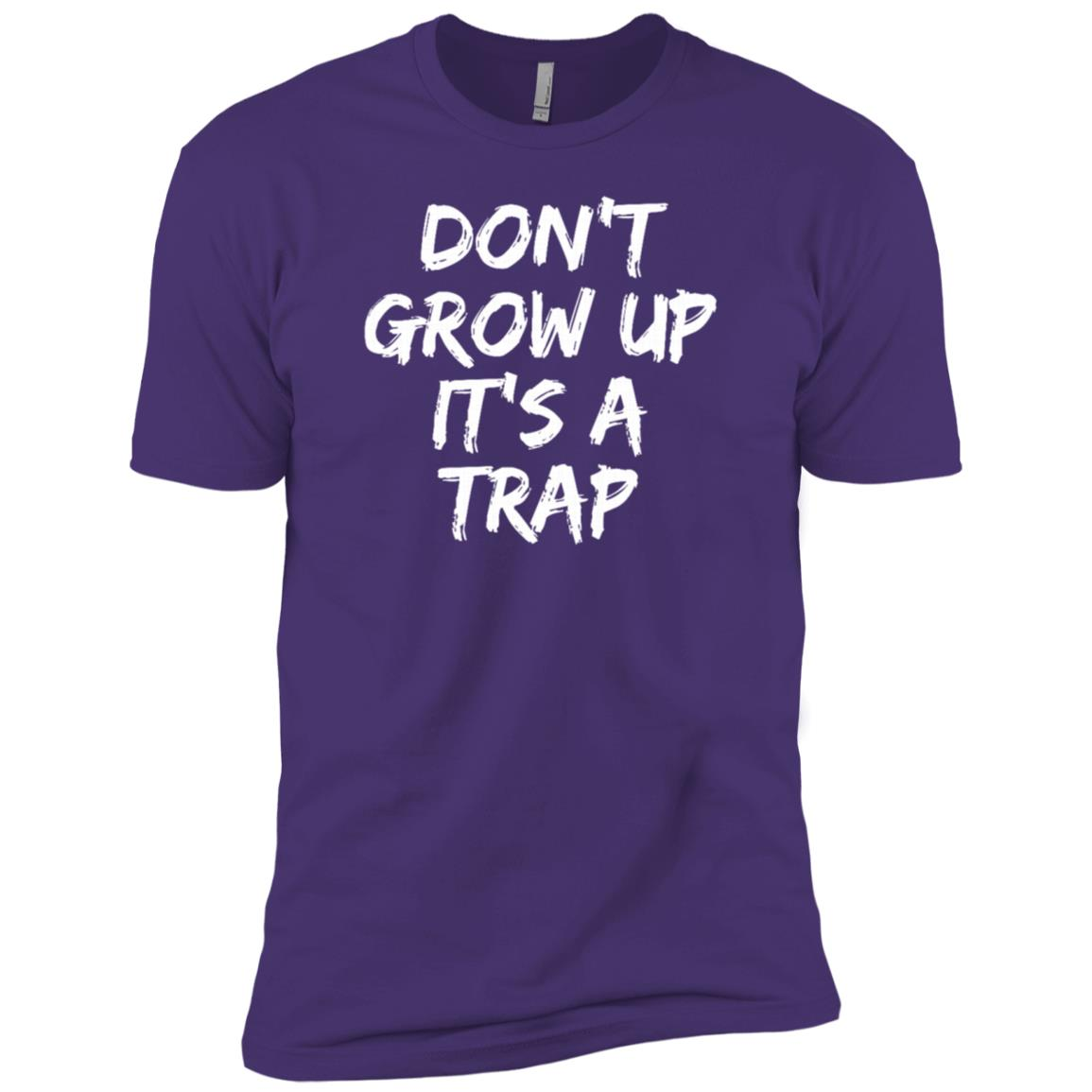 Don't Grow Up it' a Trap funny saying Birthday, xmas Men Short Sleeve T-Shirt