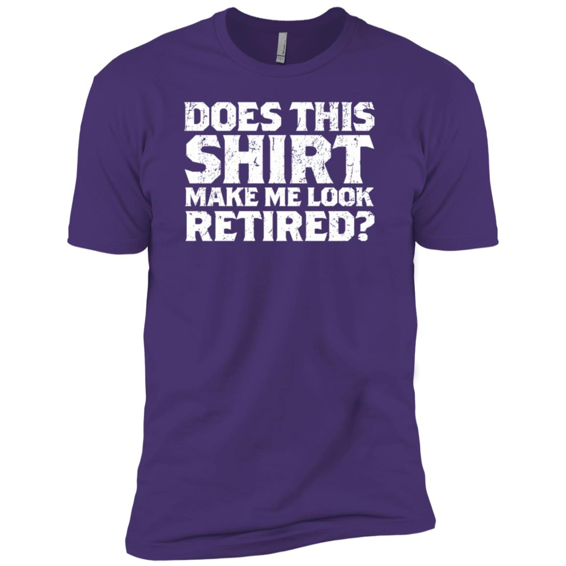 Does This Make Me Look Retired Daddy Sleeves Men Short Sleeve T-Shirt