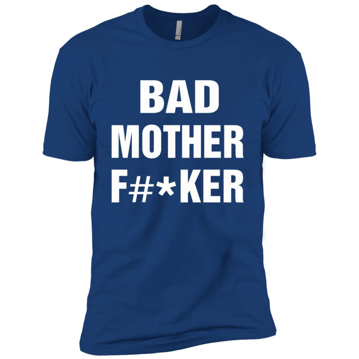 Bad Mother F -ker – Funny Mom gifts – Best gifts Mommy Men Short Sleeve T-Shirt