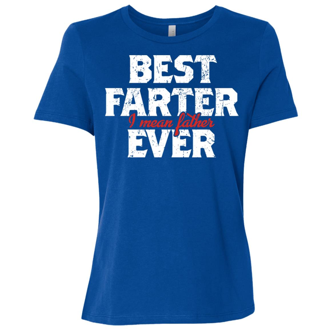 Best Farter Ever Best Father's Day Gift Sleeves Women Short Sleeve T-Shirt