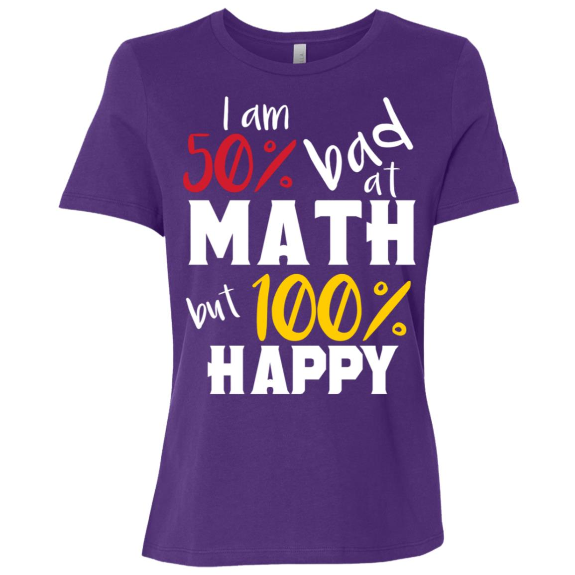 50% Bad At Math But 100% Happy – Funny Math Gift Women Short Sleeve T-Shirt