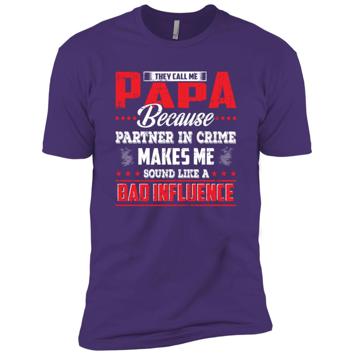 They call me Papa because partner in crime Men Short Sleeve T-Shirt