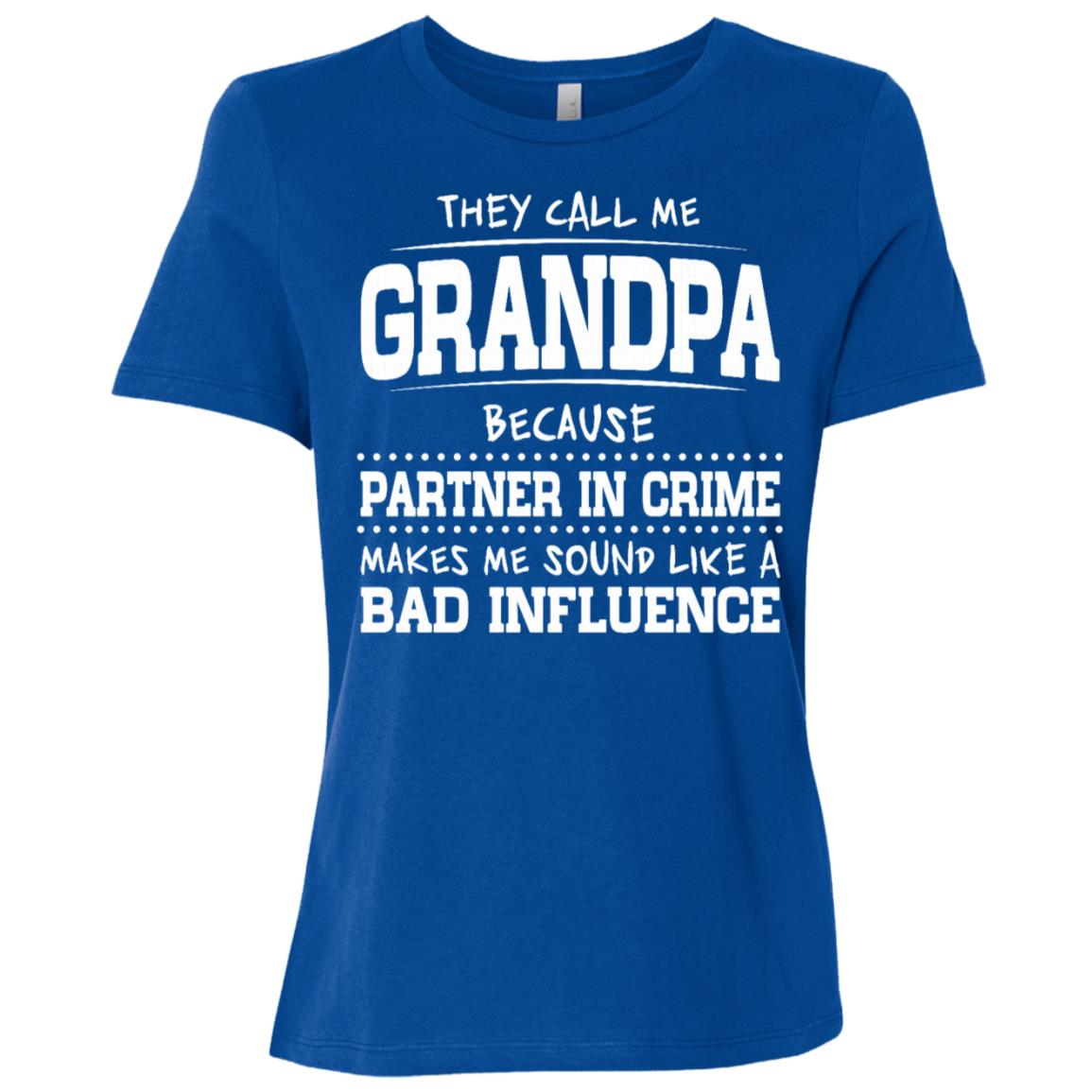 They Call Me Grandpa Because Partner In Crime Sleeves Women Short Sleeve T-Shirt