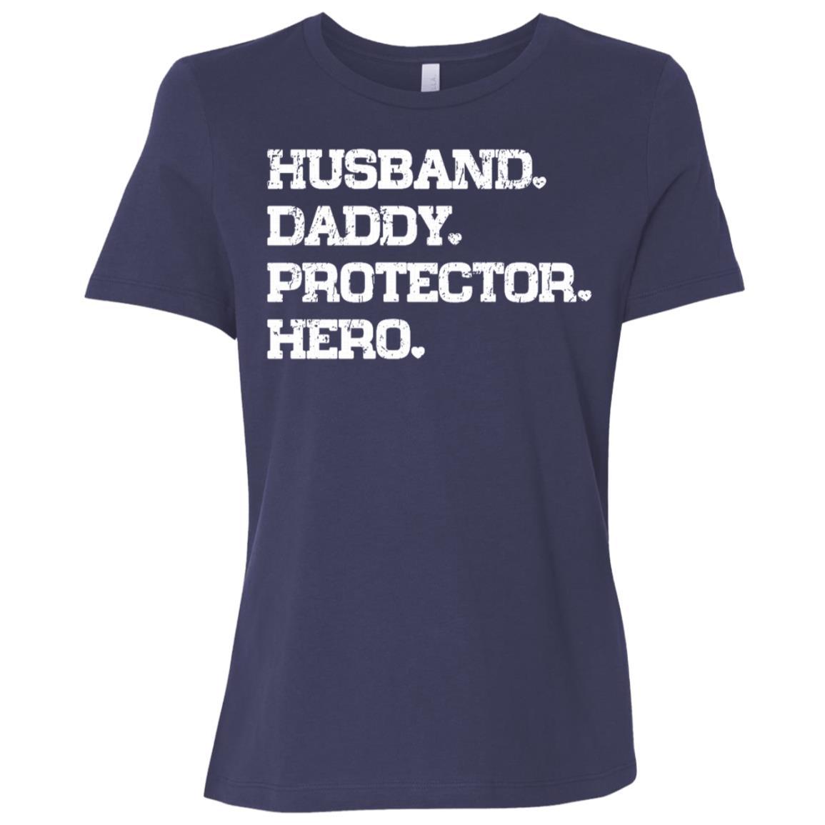 Husband Daddy Protector Hero Cool Dad Gift Sleeves Women Short Sleeve T-Shirt
