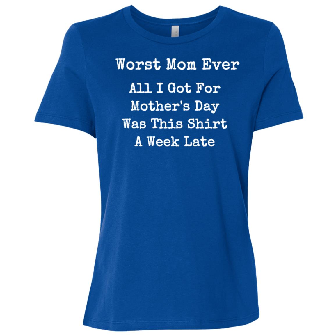 Funny Worst Mom Ever Joke Tee Women Short Sleeve T-Shirt