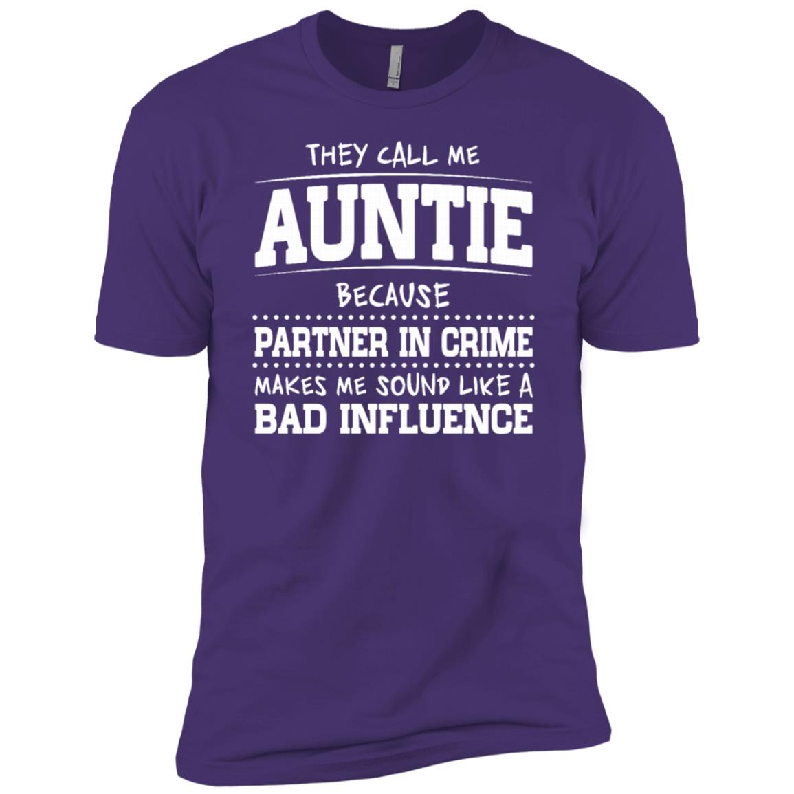 They Call Me Auntie Because Partner In Crime Sleeves Men Short Sleeve T-Shirt