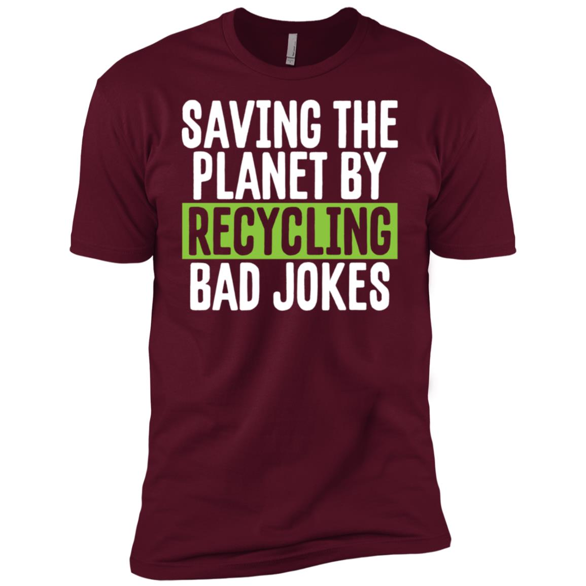 Saving the Planet by Recycling Bad Jokes Eco Pun Men Short Sleeve T-Shirt