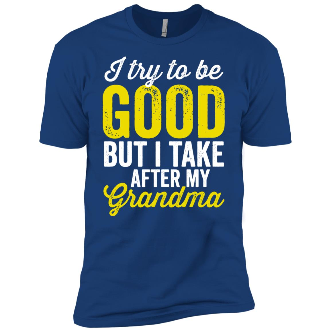 I try to be good but I take after my grandma Men Short Sleeve T-Shirt