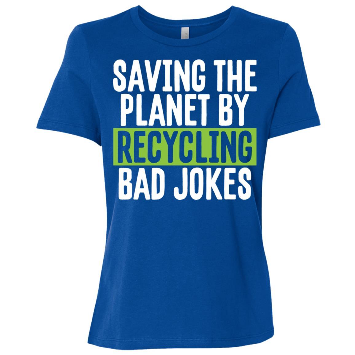 Saving the Planet by Recycling Bad Jokes Eco Pun Women Short Sleeve T-Shirt