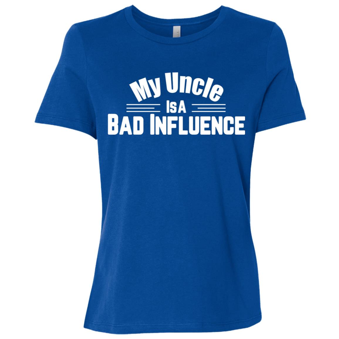 My Uncle Is A Bad Influence Funny Kids Niece Nephew Women Short Sleeve T-Shirt